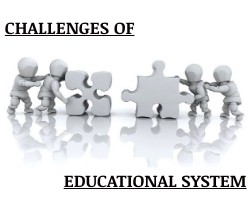Challenges of Education System