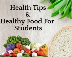 Health Tips & Healthy Food for Students